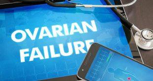 فشل المبايض المبكر POF – مشكلة من مشاكل الخصوبة