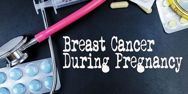 سرطان الثدي أثناء الحمل